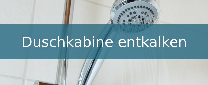 Duschkabine entkalken